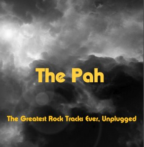 The Pah Unplugged