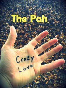 Crazy Love The Pah